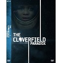 科洛弗悖論 The Cloverfield P...