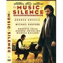 寂靜之樂 La musica del silenzio/The Music of Silence‎ (2017) DVD